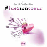 TUER SON COEUR - ST VALENTIN 2015
